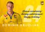 Narodeniny: Dominik Kružliak má dnes 24!